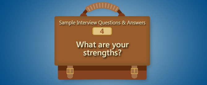 Job Interview Question What Are Your Strengths